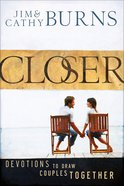 Closer:52 Devotions to Draw Couples Together