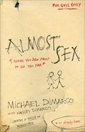 Almost Sex eBook