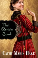 That Certain Spark eBook