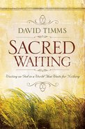 Sacred Waiting eBook