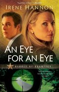 An Eye For An Eye (#02 in Heroes Of Quantico Series) eBook