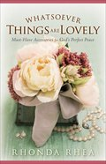 Whatsoever Things Are Lovely eBook