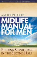 Midlife Manual For Men eBook
