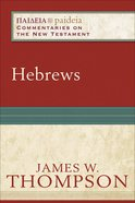 Hebrews (Paideia Commentaries On The New Testament Series) eBook