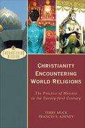 Christianity Encountering World Religions eBook