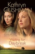 Waiting For Daybreak eBook