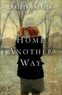 Home Another Way eBook