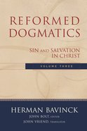 Volume 3 (#3 in Reformed Dogmatics Series) eBook