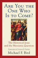 Are You the One Who is to Come? eBook
