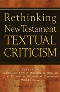 Rethinking New Testament Textual Criticism eBook