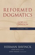 Volume 2 (#2 in Reformed Dogmatics Series) eBook