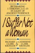 I Suffer Not a Woman eBook