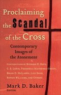 Proclaiming the Scandal of the Cross eBook