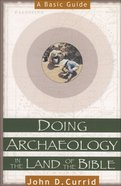 Doing Archaeology in the Land of the Bible eBook