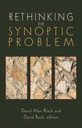 Rethinking the Synoptic Problem eBook