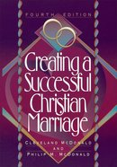 Creating a Successful Christian Marriage eBook