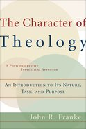 The Character of Theology eBook