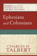 Ephesians and Colossians (Paideia Commentaries On The New Testament Series) eBook