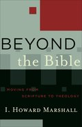 Beyond the Bible (Acacia Studies In Bible And Theology Series)