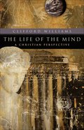 The Life of the Mind (Renewed Minds Series) eBook