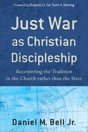Just War as Christian Disciple eBook