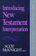Introducing New Testament Interpretation (Guides To New Testament Exegesis Series) eBook