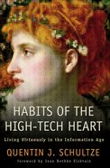 Habits of the High-Tech Heart eBook