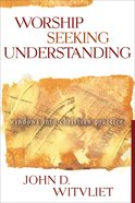 Worship Seeking Understanding eBook