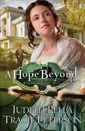 A Hope Beyond (#02 in Ribbons Of Steel Series) eBook