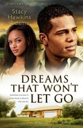 Dreams That Won't Let Go (#03 in Jubilant Soul Series) eBook