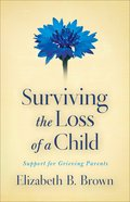 Surviving the Loss of a Child eBook