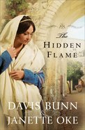The Hidden Flame (#02 in Acts Of Faith Series)