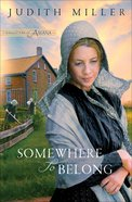 Somewhere to Belong (#01 in Daughters Of Amana Series) eBook