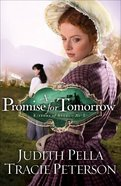 A Promise For Tomorrow (#03 in Ribbons Of Steel Series) eBook