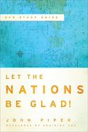 Let the Nations Be Glad! (Third Edition) eBook