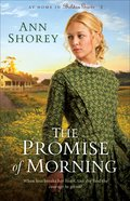 The Promise of Morning (#02 in At Home In Beldon Grove Series) eBook