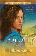 Abigail (#02 in Wives Of King David Series) eBook