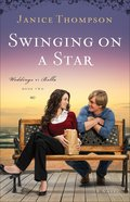 Swinging on a Star (#02 in Weddings By Bella Series) eBook