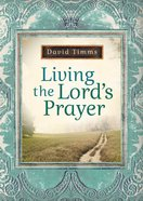 Living the Lord's Prayer eBook