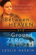Between Heaven and Ground Zero eBook
