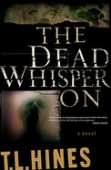 The Dead Whisper on eBook