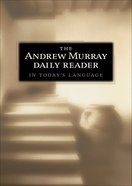 The Andrew Murray Daily Reader eBook