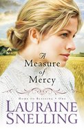 A Measure of Mercy (#01 in Home To Blessing Series)