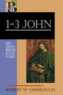 1-3 John (Baker Exegetical Commentary On The New Testament Series) eBook