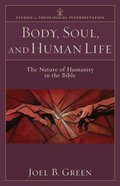 Body, Soul, and Human Life (Studies In Theological Interpretation Series) eBook