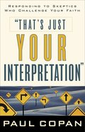 That's Just Your Interpretation eBook