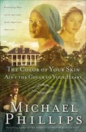 The Color of Your Skin Ain't the Color of Your Heart (#03 in Shenandoah Sisters Series) eBook
