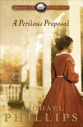 A Perilous Proposal (#01 in Carolina Cousins Series)