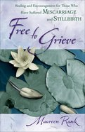 Free to Grieve eBook