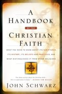 A Handbook of the Christian Faith eBook